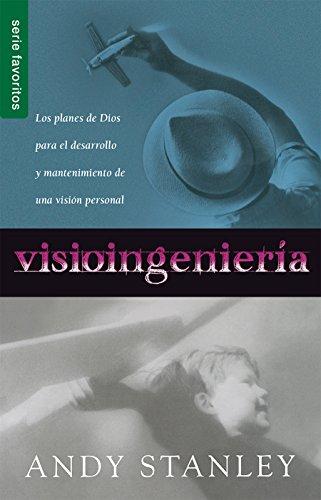 Visioingenieri?a = Visioneering por Andy Stanley