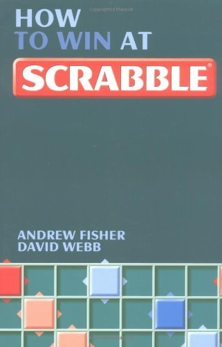 How To Win At Scrabble by Andrew Fisher (2004-04-22)
