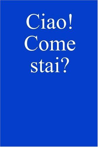 Ciao! Come Stai? por Giovanni Lollo