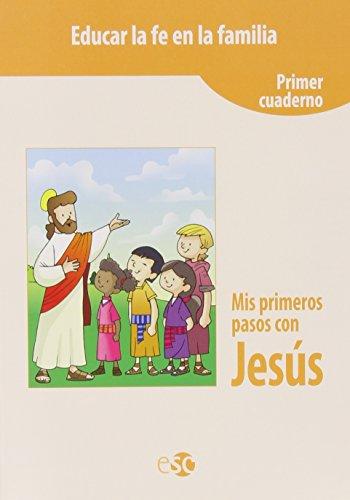 Mis primeros pasos con Jesús. Cuaderno 1 por Aa.Vv.