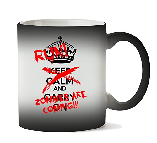 MugsWorld Keep Calm Carry On Run Zombies Are Coming Png Tasse Hitze Farbwechsel