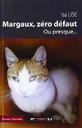 Margaux, Zéro Defaut Ou Presque.