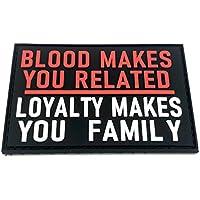 Blood Hace Que te reles, la Lealtad te Hace Familiar PVC Airsoft Morale Patch