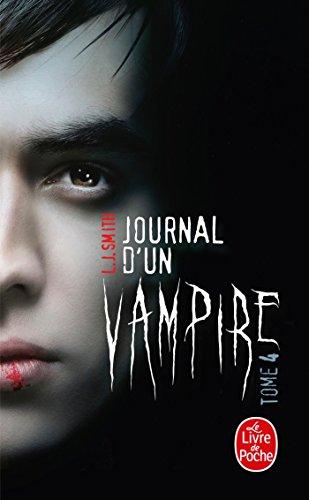 Journal d'un vampire, Tome 4 par L.J. Smith