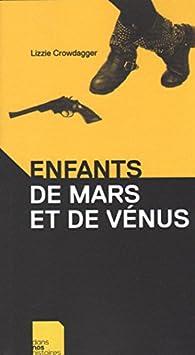 Enfants de Mars et de Vénus par Lizzie Crowdagger