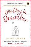 One Day in December: the uplifting Sunday Times bestseller that will get you through ...