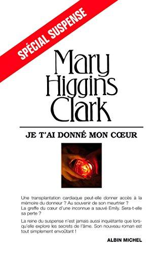 Je t'ai donné mon coeur (Spécial suspense) (French Edition)