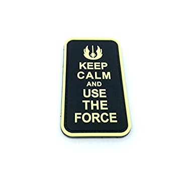 Keep Calm and Use The Force...
