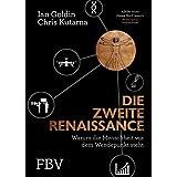 Die zweite Renaissance: Warum die Menschheit vor dem Wendepunkt steht