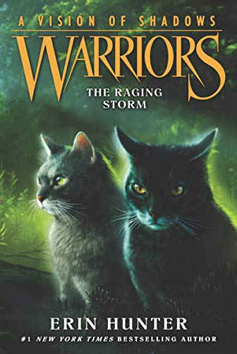 Warriors: A Vision of Shadows 6 WARRIORS: A VISION OF SHADOWS #6: THE RAGING STORM