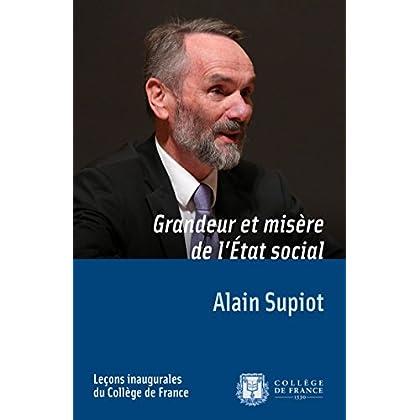 Grandeur et misère de l'État social: Leçon inaugurale prononcée le jeudi 29novembre2012 (Leçons inaugurales t. 231)