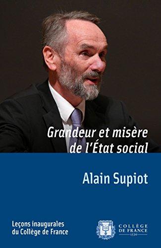 Grandeur et misère de l'État social: Leçon inaugurale prononcée le jeudi 29novembre2012 (Leçons inaugurales)