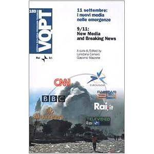Undici settembre: i nuovi media nelle emergenze-9/