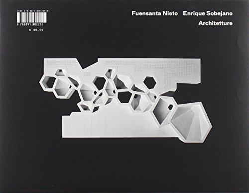 Fuensanta Nieto e Enrique Sobejano. Architetture. Catalogo della mostra (Bologna, 24 settembre-25 ottobre 2014). Ediz. illustrata