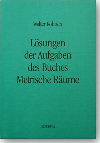 Metrische Räume: Lehr- und Übungsbuch