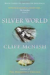 Silver World (The Silver Sequence) Paperback
