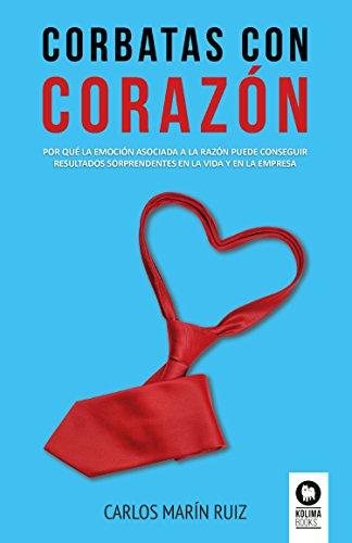 Corbatas con corazón: Por qué la emoción asociada a la razón puede ...