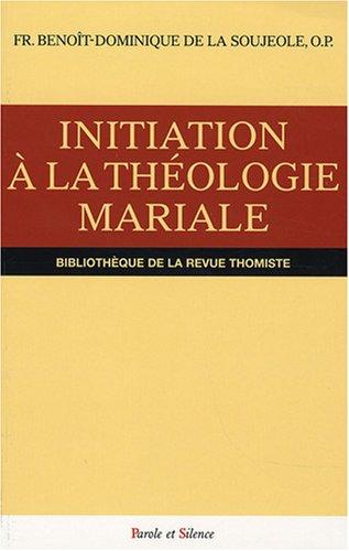 Initiation à la théologie mariale :