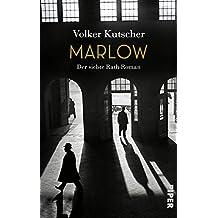 Marlow: Der siebte Rath-Roman (Die Gereon-Rath-Romane 7)