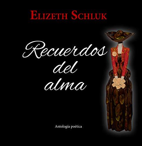 Recuerdos del Alma por Elizeth Schluk