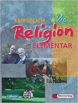 Kursbuch Religion Elementar: Schülerband 9 / 10 ( 2006 )