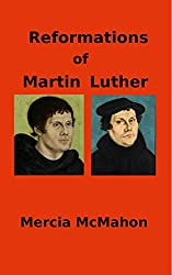 Reformations of Martin Luther