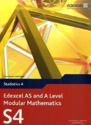 Edexcel AS and A Level Modular Mathematics Statistics 4 S4 by Pledger, Keith, et al. (2009) Paperback