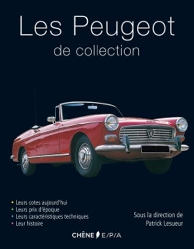 Les Peugeot de Collection NED