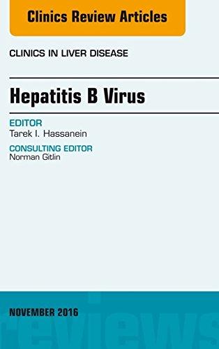Hepatitis B Virus, An Issue of Clinics in Liver Disease, E-Book (The Clinics: Internal Medicine) (English Edition)