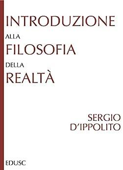 Introduzione alla filosofia della realtà di [d'Ippolito, Sergio]