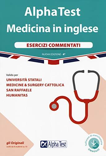 Alpha Test. Medicina in inglese. Esercizi commentati. Con software di simulazione [Lingua inglese] di Stefano Bertocchi,Fausto Lanzoni,Carlo Tabacchi
