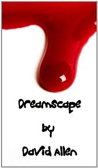 Dreamscape: a sinister short story (English Edition) von [Allen, David]