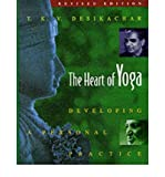 [( The Heart of Yoga: Developing a Personal Practice (Revised) By Desikachar, T K V ( Author ) Paperback Mar - 1999)] Paperback