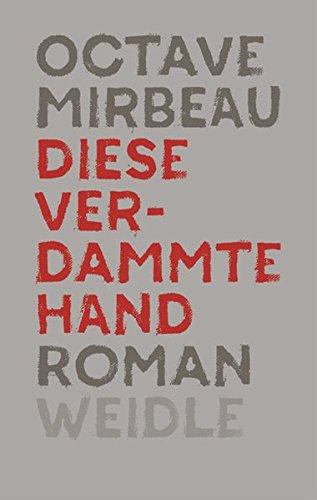 Buchseite und Rezensionen zu 'Diese verdammte Hand' von Octave Mirbeau