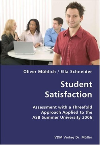 student-satisfaction-assessment-with-a-threefold-approach-applied-to-the-asb-summer-university-2006-