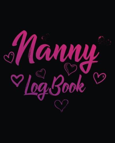 Nanny Log Book: Baby Keepsake - Matthews Monitor