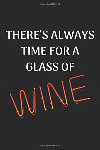 There's Always Time For A Glass ...