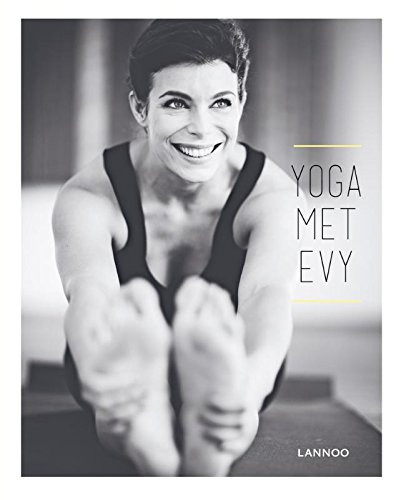 Yoga met Evy (Dutch Edition) por Evy Gruyaert