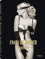 GLORIOUS FRANK DE MULDER de Frank de Mulder