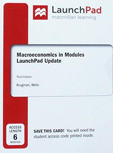 Launchpad for Krugman's Macroeconomics in Modules - Update (Six Month Access) (Krugman Macroeconomics In Modules)