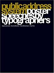 Public Address System: Poster Speeches by Typographers
