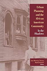 Urban Planning and the African American Community: In the Shadows