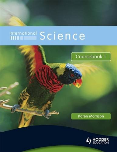 International Science Coursebook 1: Coursebook Bk. 1
