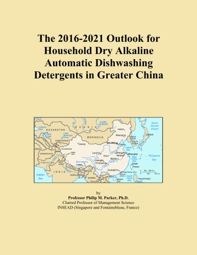 the-2016-2021-outlook-for-household-dry-alkaline-automatic-dishwashing-detergents-in-greater-china