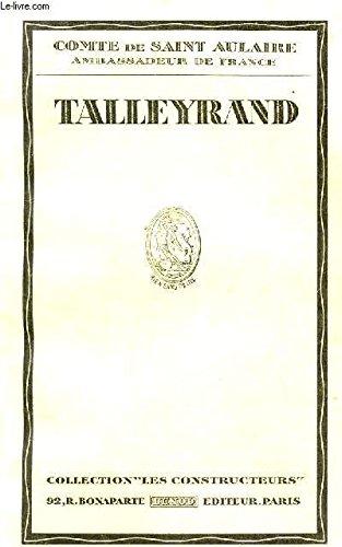 Talleyrand par Comte de Saint Aulaire