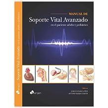 Manual de soporte vital avanzado en el paciente adulto y pediátrico