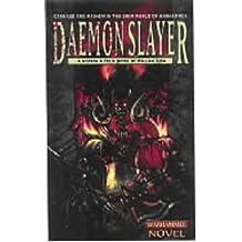Daemonslayer (Gotrek & Felix) by William King (1999-10-30)