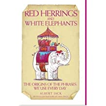 [(Red Herrings and White Elephants)] [By (author) Albert Jack] published on (September, 2007)