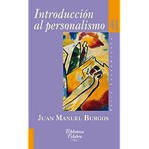 Introducción al personalismo (Biblioteca Palabra)