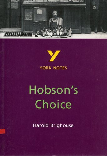 Hobson's Choice: York Notes for GCSE by Brian Dyke (4-Jul-1997) Paperback